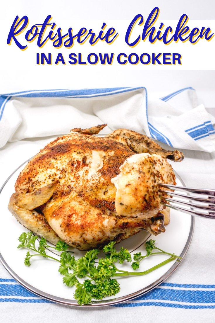 Making rotisserie chicken in a slow cooker at home is simple and easy